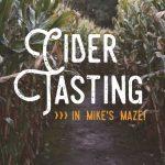 Mike's Maze Cider Tasting