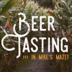 Mike's Maze Beer Tasting